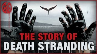Download The Story of Death Stranding | Monsters of the Week Video