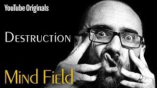 Download Destruction - Mind Field (Ep 3) Video