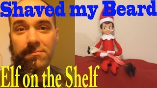 Download Elf on the Shelf - Elf on the Shelf || Shaved my Beard Video