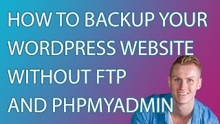 Download How To Make A Backup Of Your Wordpress Website Without FTP And PhpMyAdmin Video