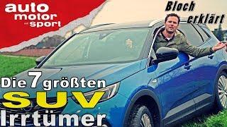 Download Die 7 größten SUV-Irrtümer - Bloch erklärt #26  auto motor und sport Video