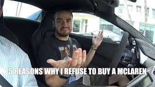 Download 5 REASONS WHY I REFUSE TO BUY A MCLAREN Video