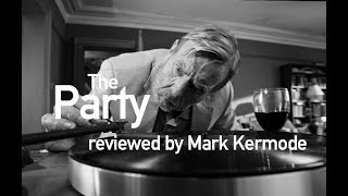 Download The Party reviewed by Mark Kermode Video