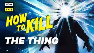 Download How to Kill the Thing | NowThis Nerd Video