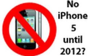 Download iPhone 5 delayed until 2012??? Video