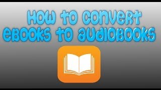 Download How To Convert An eBook Into An Audiobook Video