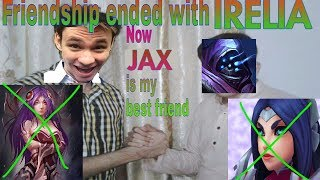 Download Friendship ended with IRELIA. Now JAX is my best friend. Video
