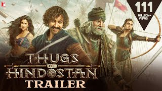 Download Thugs Of Hindostan - Official Trailer | Amitabh Bachchan | Aamir Khan | Katrina Kaif | Fatima Video