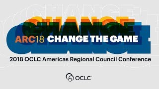 Download 2018 OCLC Americas Regional Council Conference Highlights Video
