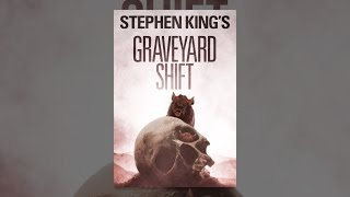 Download Stephen King's Graveyard Shift Video