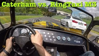 Download Caterham vs RingTaxi M3 on Nürburgring Nordschleife Video