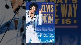 Download Elvis: That's The Way It Is Video