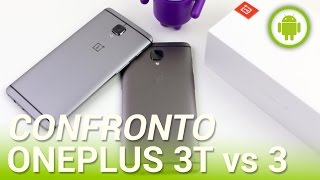 Download OnePlus 3T vs One Plus 3, confronto in italiano Video