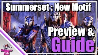 Download ESO Summerset: New Motif's Preview / Guide Video