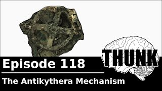 Download THUNK - 118. The Antikythera Mechanism Video