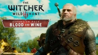 Download Blood and Wine New Region Trailer - The Witcher 3: Wild Hunt Video