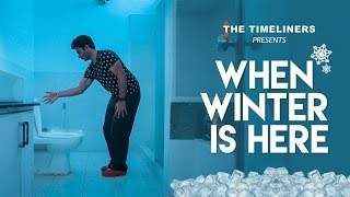 Download When Winter Is Here | The Timeliners Video