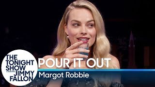 Download Pour It Out with Margot Robbie Video
