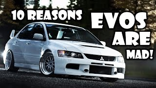 Download 10 Reasons Why The Mitsubishi EVO Is MAD! Video