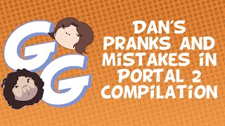 Download Game Grumps Compilation- Dan's pranks and mistakes in Portal 2 Video