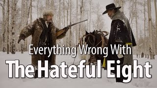 Download Everything Wrong With The Hateful Eight In 11 Minutes Or Less Video