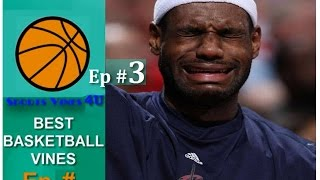 Download Best BASKETBALL Vines Ep #3 | FUNNIEST & Best Basketball Moments Compilation 2015 Video