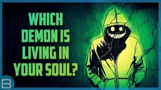 Download What Demon Is Living In Your Soul? Video