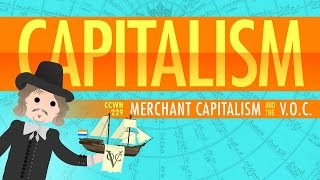 Download Capitalism and the Dutch East India Company: Crash Course World History 229 Video