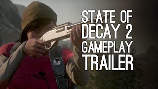 Download State of Decay 2 Gameplay Trailer - First State of Decay 2 Gameplay Trailer Video