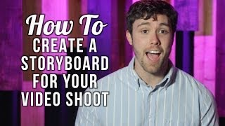 Download How to Create a Storyboard for Your Video Shoot Video