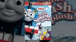 Download Thomas and Friends: Splish Splash Splosh Video