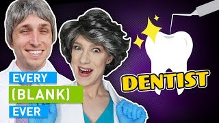 Download EVERY DENTIST EVER Video