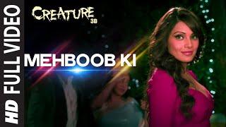 Download OFFICIAL: 'Mehboob Ki' FULL VIDEO Song | Creature 3D | Mithoon | Bipasha Basu | Imran Abbas Video