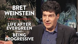Download Bret Weinstein on Life After Evergreen and Being Progressive (Pt. 1) Video