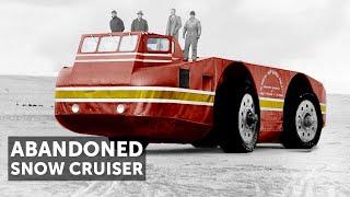 Download ″The Snow Cruiser″-Antarctica's Abandoned Behemoth Video