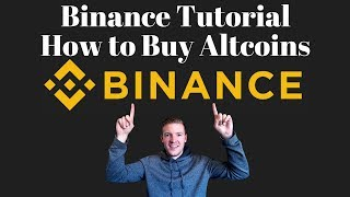 Download Binance Tutorial - How to Use Binance to Buy Altcoins Video