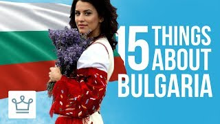 Download 15 Things You Didn't Know About Bulgaria Video