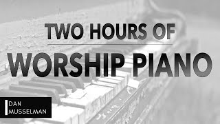 Download Two Hours of Worship Piano   Hillsong   Elevation   Bethel   Jesus Culture   Passion   Kari Jobe Video