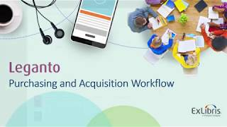 Download Leganto Purchasing and Acquisition Workflow Video