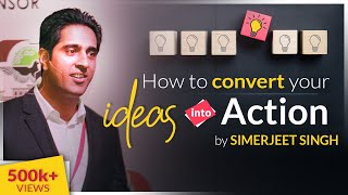 Download How to convert your IDEAS into ACTION   Hindi Video on Innovation   CC 5   Simerjeet Singh Video