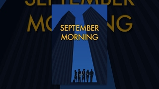 Download September Morning Video