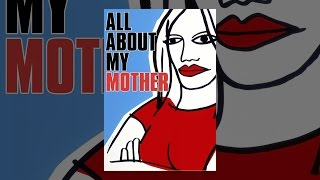 Download All About My Mother Video