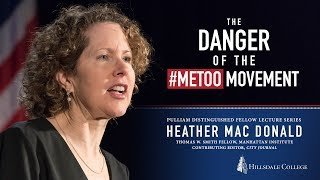 Download ″The Danger of the #MeToo Movement″ - Heather Mac Donald Video