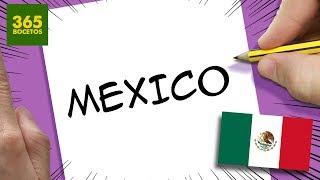 Download INCREIBLE TRUCO CON LA PALABRA MEXICO - DIBUJO COMIDA TIPICA DE MEXICO CON SUS LETRAS Video