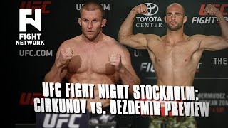 Download UFC Fight Night Stockholm: Misha Cirkunov vs. Volkan Oezdemir - Fight Network Preview Video