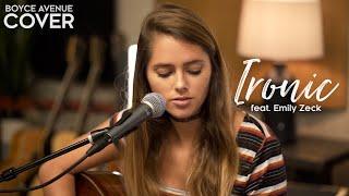 Download Ironic - Alanis Morissette (Boyce Avenue ft. Emily Zeck acoustic cover) on Spotify & Apple Video