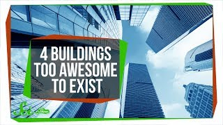 Download 4 Buildings Too Awesome to Be Real (For Now) Video