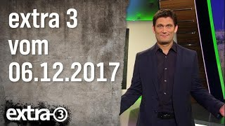 Download Extra 3 vom 06.12.2017 | extra 3 | NDR Video