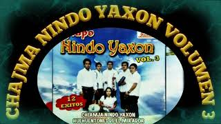 Download Chajma Nindo Yaxon *Huehuentones Del Mirador *Álbum Completo Volumen 3 Video