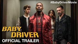 Download BABY DRIVER - Official Trailer (HD) Video